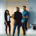 Employer's Guide to Effective Health Plan Renewals
